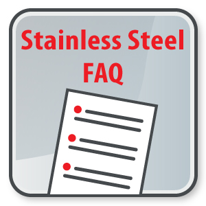Stainless Steel FAQs